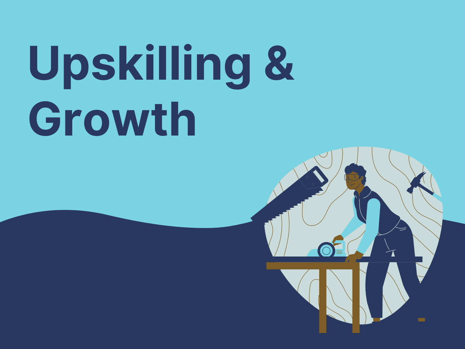 Upskilling and Growth