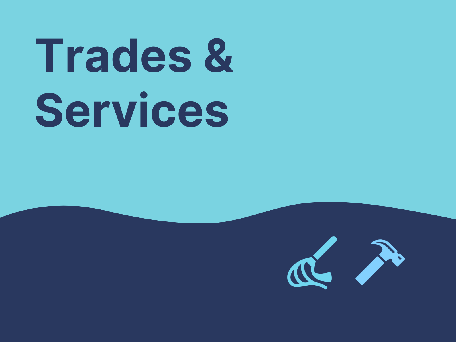 Trades and services