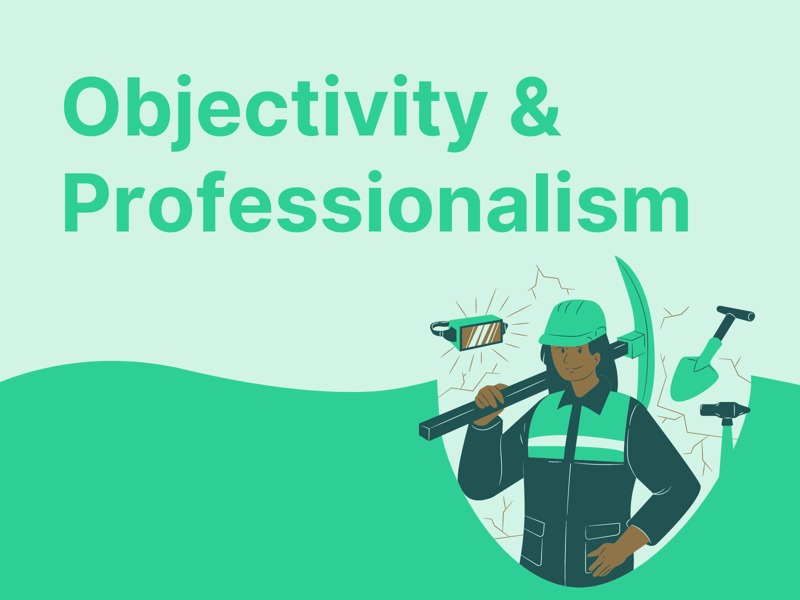 Objectivity and Professionalism