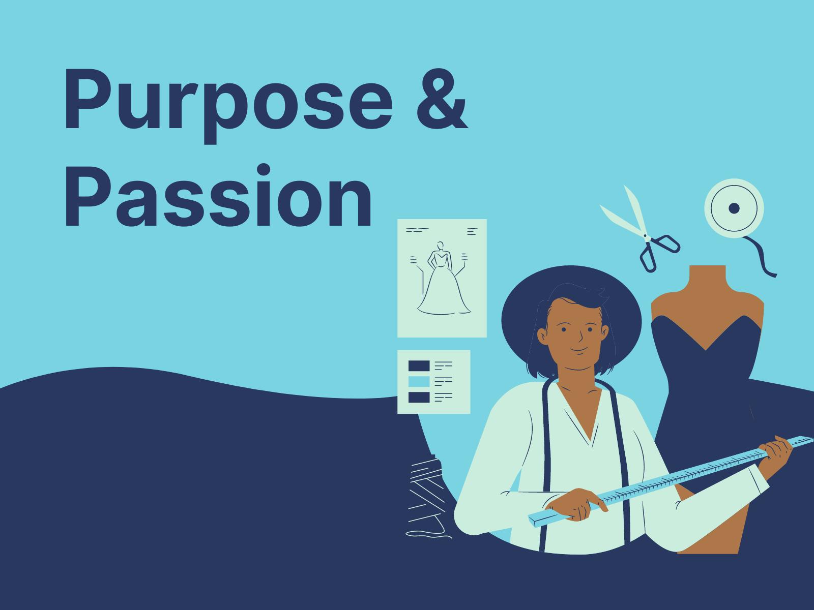 Purpose & Passion
